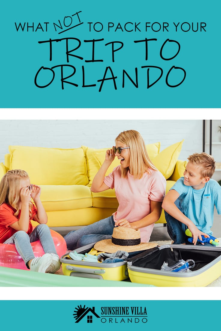 Looking for Florida travel tips? If you have ever wondered what to pack for your trip to Orlando then this vacation guide is just for you. Learn what NOT to pack for your trip to Orlando.